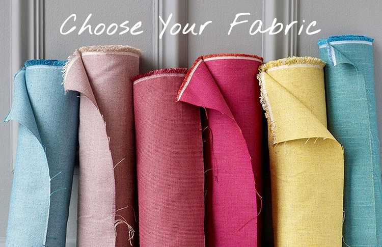 Choose your fabric